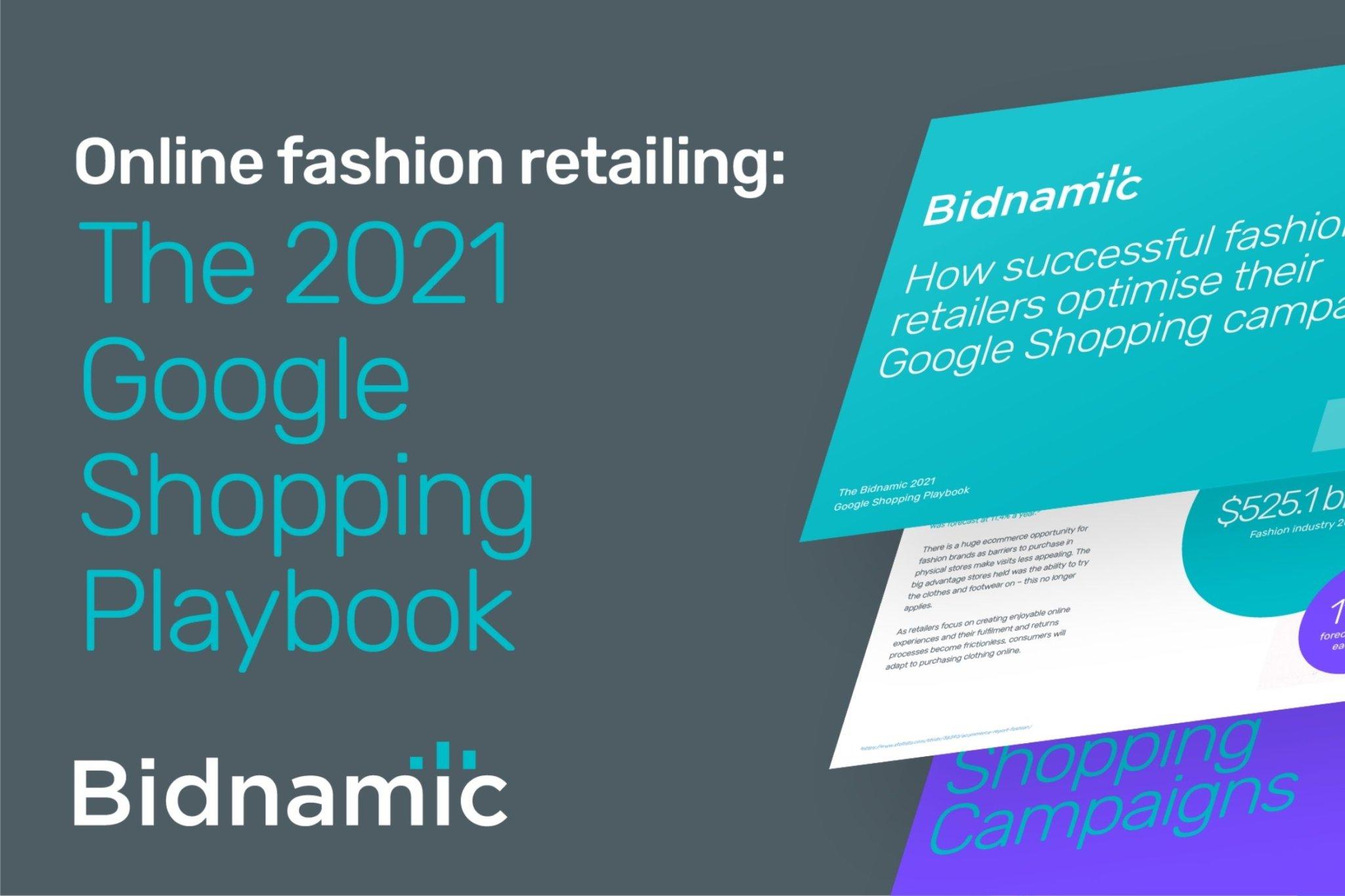 Bidnamic's Google Shopping Playbook for fashion retailers