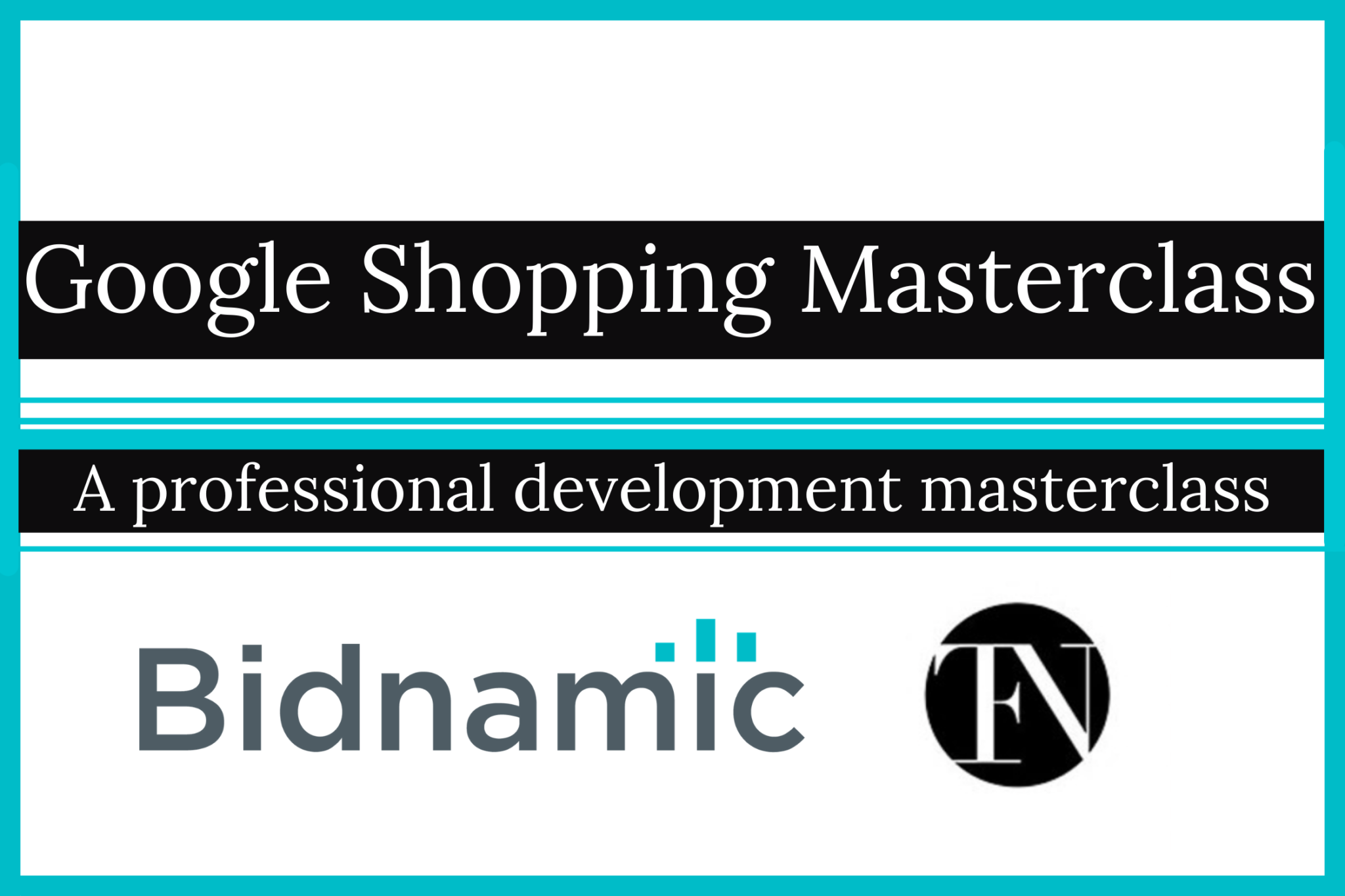 The Google Shopping Masterclass – in partnership with The Fashion Network