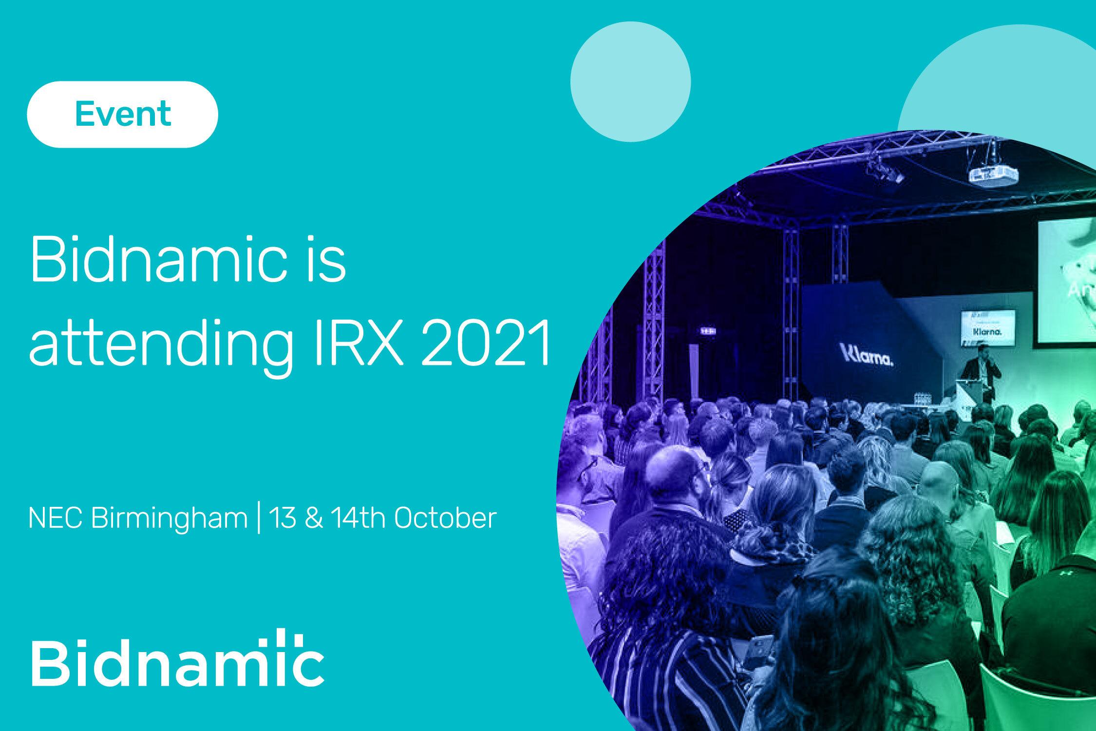 Events: Bidnamic is attending IRX 2021!