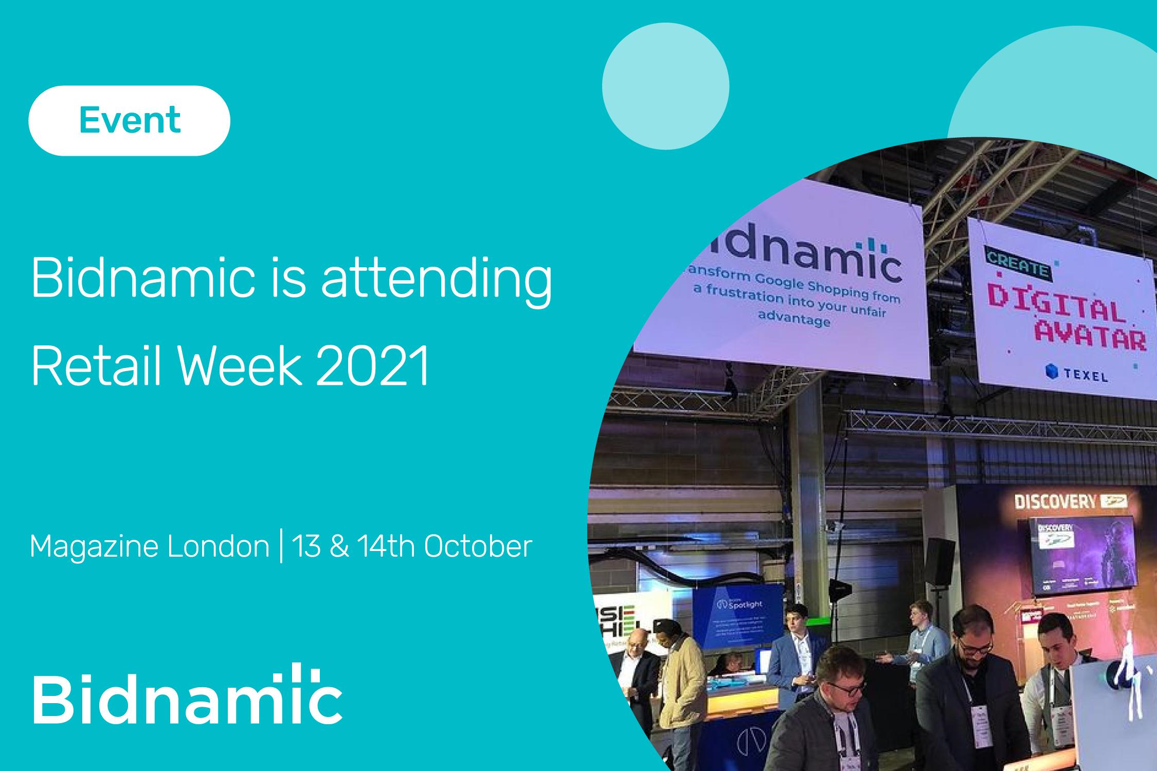 Events: Bidnamic is attending Retail Week 2021!